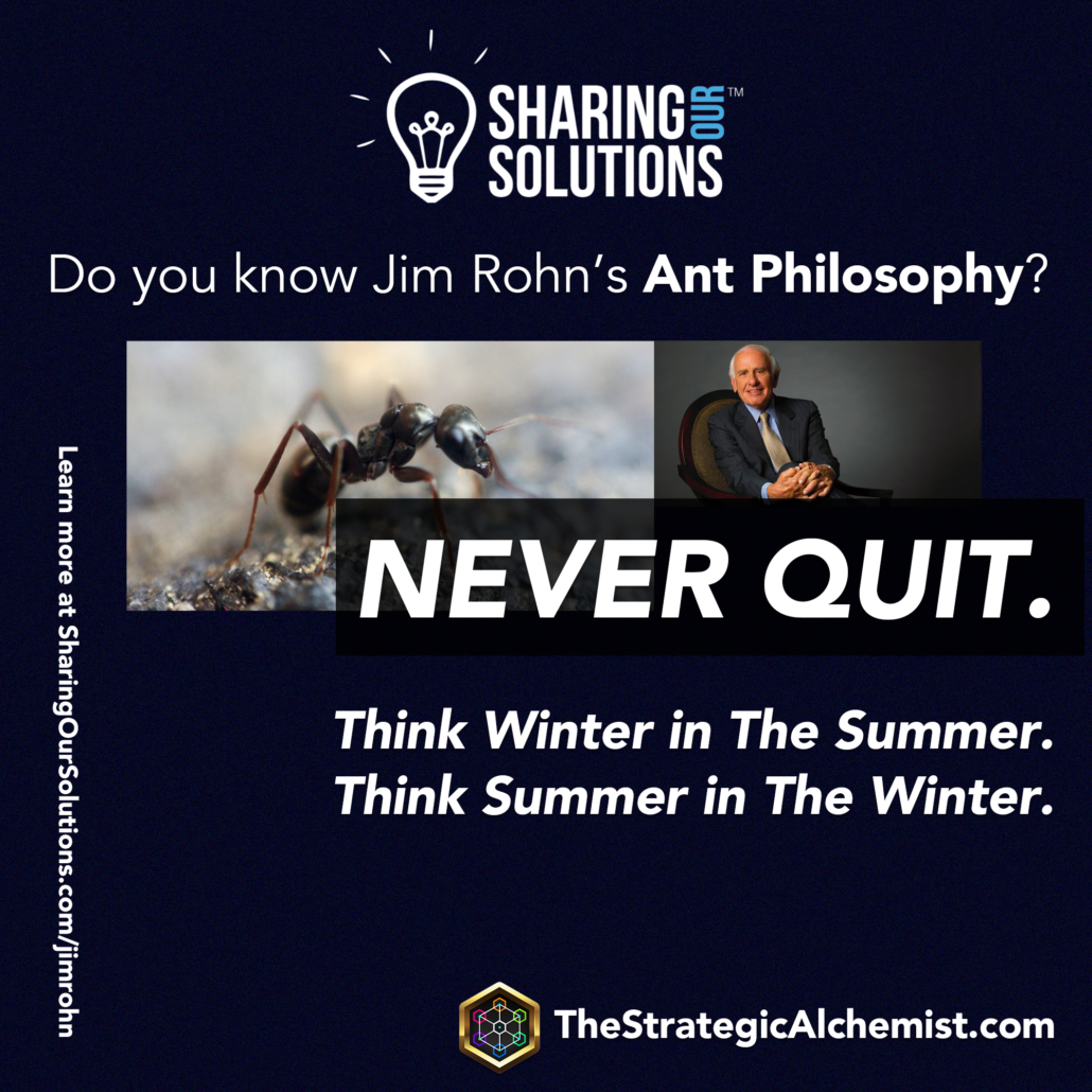 Jim Rohn The Ant Philosophy